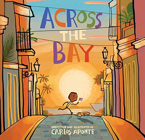 Cover of Across the Bay by Carlos Aponte